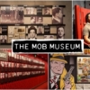Mob Müzesi  Giriş: Yetişkinler için $19.95 ($30 ödeyerek hem Neon müzesine hem de Mob müzesine tüm günlük bilet alabilirsiniz.)  Kitaplarda okuyamayacağınız bir tarihi öğrenmeye hazır mısınız? Hukuk sisteminin her iki tarafını da görmek için mükemmel bir fırsat olan Mob Müzesi'nde, ünlü mafya babaları Al Capone ve Bugsy Siegel gibi bir çok kişinin geçmişine dair izler var.