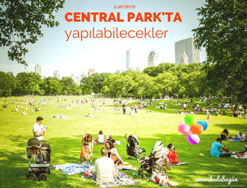 Central Park'ta yapılabilecek en güzel aktiviteler