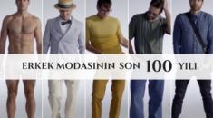 erkek modasının son 100 yılı