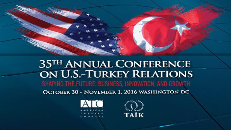 35. ABD – Türkiye İlişkileri Konferansı (30 Ekim – 1 Kasım 2016)