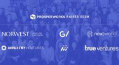 Salesforce'un rakibi ProsperWorks, 53 milyon dolar yatırım aldı