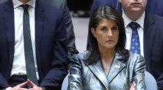 ABD'nin BM Daimi Temsilcisi Haley'den BM'ye İsrail eleştirisi